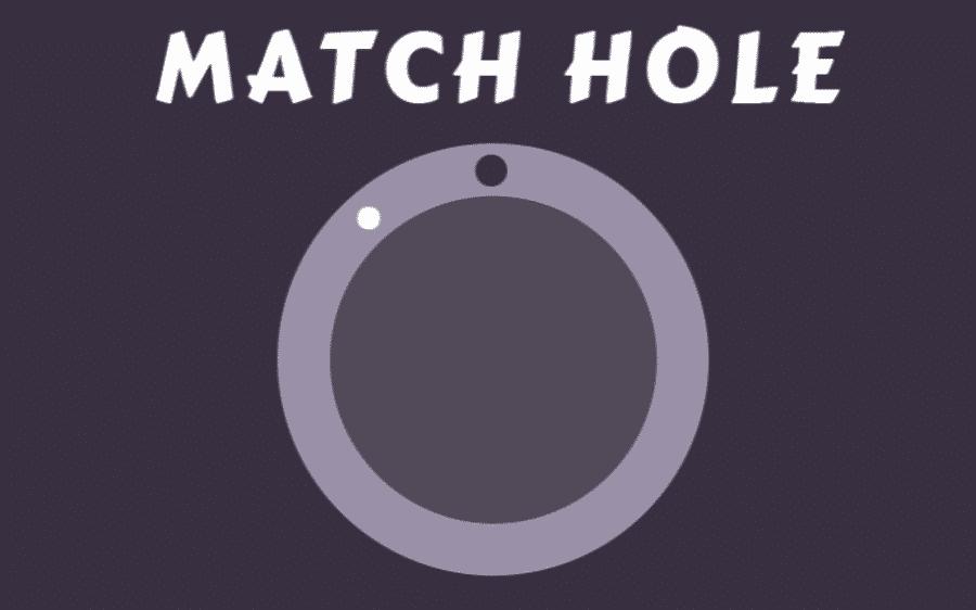 Match Hole