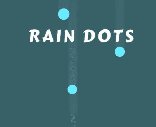 Rain Dots